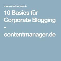 10 Basics für Corporate Blogging - contentmanager.de