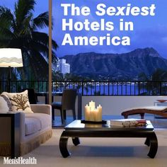 Our steamiest #bucketlist yet. Hotels perfect for a weekend getaway. http://www.menshealth.com/sex-women/sexiest-hotels-america?cid=soc_pinterest_content-channel-sex_july14_sexiesthotels