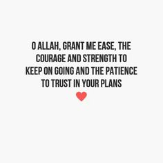 Du'a for strength & patience. Islamic Teachings, Islamic Dua, Islamic Inspirational Quotes, Islamic Quotes, Oh Allah, Deep Thoughts, Quran, Patience, Me Quotes