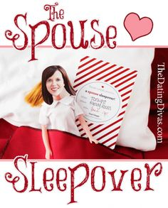 Spouse Sleepover - this is too, too funny.  My hubby would totally appreciate the humor of this.