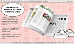 Miss the days of flipping through *beautiful* magazine layouts? Keep your readers engaged, in this boring single-columned digital world 10 beautifully-designed (and mobile-friendly) print layouts Make your blog/writing/notes more memorable Better than a PDF: embed anything! Videos, maps, pdfs, gifs, audio... Get free follow up advice on different ways to share your content as public pages (beginning to advanced) Flick through all the designs now and let's put the aesthetic back into reading Magazine Layouts, Print Layout, Blog Writing, Flipping, Maps, How To Memorize Things, Audio, Public, Advice