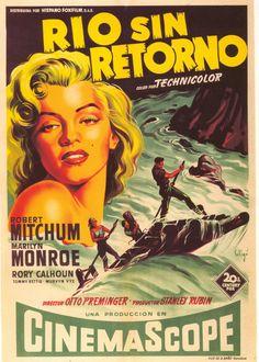 """Rio Sin Retorno"". Spanish poster for the Marilyn Monroe movie ""River Of No Return"", 1954."