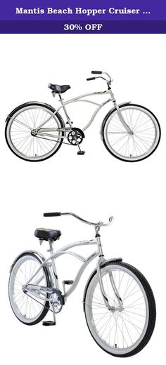 Mantis Beach Hopper Cruiser Bike, 26 inch Wheels, 18 inch Frame, Men's Bike, Silver. Get ready to cruise in style with the Mantis Beach Hopper. This easy to use cruiser has features like a rear coaster brake, single speed drivetrain, steel frame, fenders, spring saddle, and quick release seat.