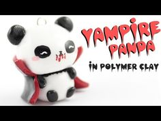 ♡ Vampire PANDA DIY Clay Charm! ♡ | Kawaii Friday - YouTube