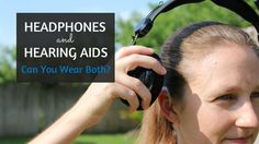 """Updated: January 27, 2017 One question I get a lot from people who are getting hearing aids for the first time is """"Can I wear headphones to listen to music while wearing my hearing aids?"""" There's really two (2) parts to this question: Can you physically wear headphones with hearing aids? Will headphones make my …"""