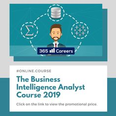 The Business Intelligence Analyst Course 2019 The skills you need to become a BI Analyst - Statistics, Database theory, SQL, Tableau – Everything is included Business Intelligence Analyst, Business Analyst, Science Student, Data Science, Supervised Learning, Data Visualization Tools, Machine Learning, Critical Thinking, Statistics