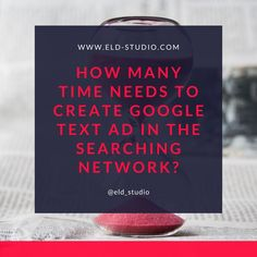 Read Steps on ELD STUDIO Website How many time needs to create Google Text Ad in the Searching Network? Discover How many time needs to Create Google Text Ads campaigns for Business project! Google Ads Ad Campaigns, Google Ads Ad Campaigns Marketing, Google Ads Campaigns, Advertisement Campaign Graphics, Advertisement Campaign, Advertisement Design Graphics. #displayads #display #GoogleAds #ad #ads #googletextads Display Ads, Google Ads, Brand Identity Design, Ad Campaigns, Digital Marketing Services, Advertising Design, Pinterest Marketing, Discovery, Action