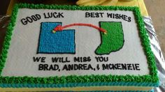 Going away cake.