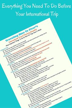 Get a free printable checklist with everything you need to do before taking an international trip. What you need to do before international travel. Checklist for what to do when going abroad. Must do before traveling. What to pack and what to do.:
