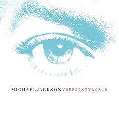 You Rock My World - Michael Jackson (Album: Invincible / 2001)