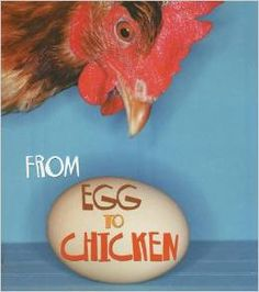 From Egg to Chicken by Anita Ganeri - Recommended by American Farm Bureau Foundation for Agriculture