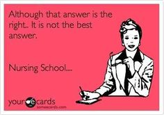 Every test question has two right answers | 36 Things You Are Guaranteed To Experience While In Nursing School
