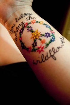 Hippie Tattoo i like the flowered peace sign, not the writing 1000 Tattoos, Wrist Tattoos, Word Tattoos, Body Art Tattoos, Tree Tattoos, Tatoo 3d, Tattoo Motive, Tattoo You, Geometric Tattoos