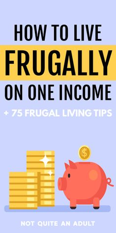 How to Live Frugally on One Income are you struggling to live on a single income? being more frugal could be the answer here is how to live frugally on one income plus 75 useful frugal living tips that can help you save money Living On A Budget, Frugal Living Tips, Frugal Tips, Frugal Family, Ways To Save Money, Money Tips, Money Saving Tips, Budgeting Finances, Budgeting Tips