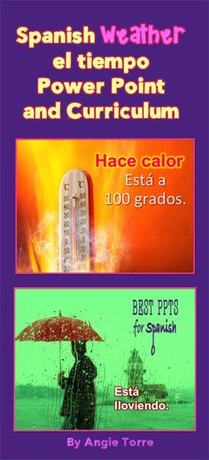 Spanish Weather El tiempo Power Point and Curriculum The Power Point slides include the following: 75-slide Power Point on the weather, seasons, clothes; 4 bell-ringers; answers to homework. The Word documents include: student handout, paired activities, 3 homeworks, audio, listening activity, interactive notebook activity, quiz, and test.