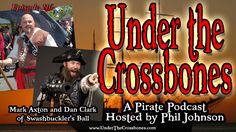 """Mark Axton and Dan Clark, producers of Portland's Swashbuckler's Ball, tell us about this year's event and what they've learned in 8 years of producing """"Pirate Prom"""".  http://www.underthecrossbones.com/utc-116-mark-axton-dan-clark-swashbucklers-ball/"""