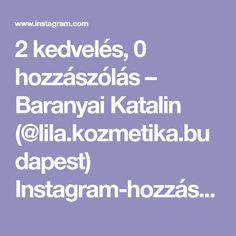 """2 kedvelés, 0 hozzászólás – Baranyai Katalin (@lila.kozmetika.budapest) Instagram-hozzászólása: """"🌶🍊𝐕𝐄́𝐑𝐏𝐄𝐙𝐒𝐃𝐈́𝐓𝐎̋ 𝐓𝐄𝐒𝐓𝐀́𝐏𝐎𝐋𝐎́ 𝟐𝟎𝟎 𝐦𝐥 Ezt a különleges testápolót a cellulitos és striás, valamint a…"""" Barbara Palvin, Budapest, Instagram, Lilac"""