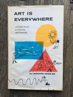 Art Is Everywhere by Leonard Kessler