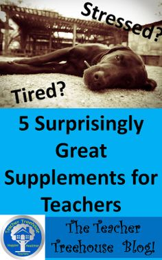 Have you been feeling tired lately? Stressed? Is the morning coffee just not giving you the boost of energy that you need? Ever wondered if there are any supplements out there that can reduce stress and give you energy? Well, you're in luck! Here is a list of 5 surprisingly great supplements for teachers!