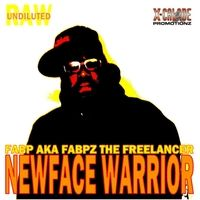 Fabp Aka Fabpz the Freelancer | Newface Warrior