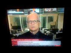 Globo é obrigada a reconhecer qualidade dos médicos cubanos