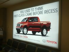 Calgary Airport displaying our Tundra Ad. Put a smile on my face!