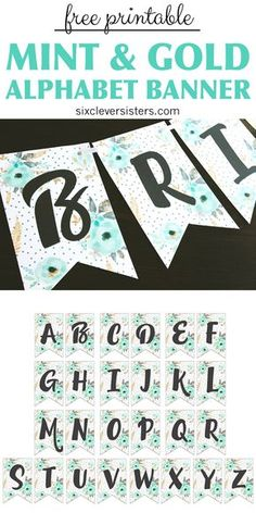 MINT AND GOLD FLORAL ALPHABET BANNER >> Download this free printable alphabet banner for a quick and gorgeous decoration for your next party!!