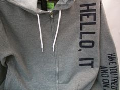 IT Hoodie Have You Tried Turning It Off And On Again. $37.00, via Etsy.