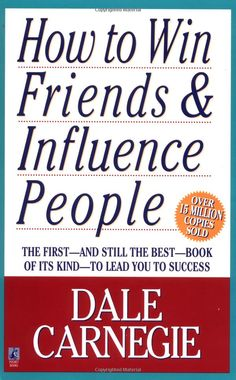 125 best dale carnegie quotes images on pinterest inspire quotes how to win friends influence people dale carnegie 8937485909400 amazon fandeluxe Images