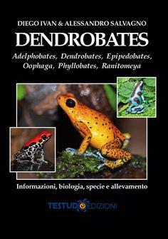 Dendrobates - Testudo Edizioni: libri, manuali, riviste e articoli su tartarughe e rettili