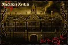Blackthorn Asylum: Wish You Were Here