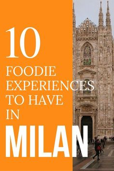 Milan, Italy, a wonderful city filled with history and fashion. But no trip to the city of Milan is complete without these wonderful foodie experiences. Here are 10 must try before you die foodie experiences to have in Milan. Discover the world at MatadorNetwork.com. #foodietrips