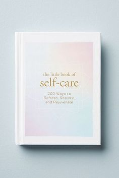 """""""The Little Book of Self-Care: 200 Ways to Refresh, Restore, and Rejuvenate Books To Buy, I Love Books, Good Books, Books To Read, Book Nerd, Book Club Books, Book Lists, Historischer Roman, Life Changing Books"""