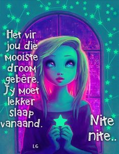 Goeie Nag, Afrikaans Quotes, Good Night Quotes, Beautiful Pictures, Neon Signs, Movie Posters, Inspirational, Sayings, Messages