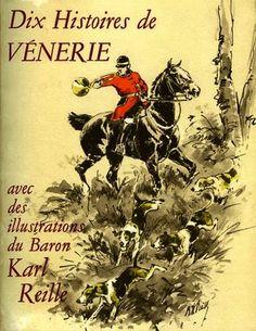 Dix histoires de vénerie. 1952