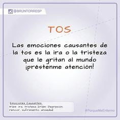 """Las emociones que se abren camino a través de nuestra mente para somatizar en nuestro cuerpo las causas físicas que dan paso a la tos puede ser la ira o tristeza o la combinación de ambas, impulsadas por un deseo de gritar: """"prestenme atencion... aqui estoy yo, no me ignoren... Reconozcanme, apruebenme""""  #PorqueMeEnfermo #BrunoTorresP"""