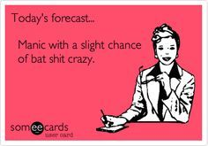 6981c077f9992f98ad7dd4788bfed343 crazy quotes bipolar disorder funny bipolar meme google search bi polar memes pinterest