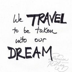|We TRAVEL to be taken into our DREAM|⛲ #HappyWednesday #Traveler #Wanderlusting #Wanderlust #Wednesday #Travel #Explore #TravelQuotes #TravelInspiration #TravelAdvice #TravelTips #Travelgram #InstaTravel #Explore #Vacation #LuvGypsy #FreeSpirit #WorldTraveler #Passport #Abroad #Adventure #Journey #GypsyLifeStyle #BohemianLifeStyle #Expereince #BohoLifeStyle #Tourist #Travel2016 #2016BucketList #Dreamer