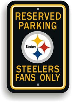 """Show your Steelers team spirit proudly with this 12"""" X 18"""" Pittsburgh Steelers Reserved Parking Sign. Each 12in x 18in parking sign is made of durable styrene. The NFL officially licensed parking sign"""