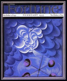 """Fortune covers, USA """"The first cover illustration and art direction for the magazine was done in 1930 by T. Cleland, though by the fourth issue he had turned over art direction to his. Fortune Magazine, Old Advertisements, Printed Materials, Art Direction, Graphic Design, History, Cover, Prints, Magazines"""