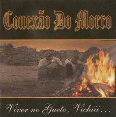 Conexão do Morro Viver no Gueto, Vichiii 2000 Download - BAIXE RAP NACIONAL