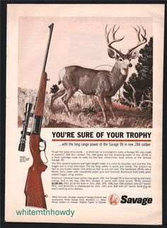 1964 SAVAGE 99 .285 Rifle shown w/ scope PRINT AD : Other Collectibles at GunBroker.com