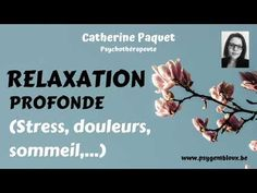 Hypnose : relaxation profonde (stress, douleurs, sommeil) - YouTube