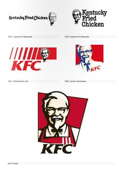 This is a good example of the changes a logo can go through to become what it is today. I like how the newest one is shaped like one of their signature fried chicken buckets. I like how the second newest one uses negative space to form his body.