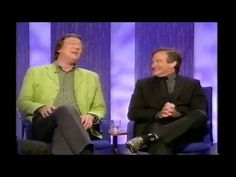 Television Archive: Parkinson Stephen Fry and Robin Williams 2002 - YouTube.  Watch this 25 min program.  You just wind them up and watch them go.