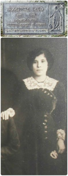 Josephine (Canzoneri) Leto. My grandmother's great-aunt. Born in 1892 in Italy, died 1967 in California. Our faithful sister, one of the anointed.