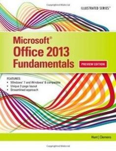 Using microsoft office 2013 with windows 8 free download by kevin microsoft office 2013 illustrated fundamentals free download by marjorie s hunt barbara clemens isbn 9781285418292 with booksbob fast and free ebooks fandeluxe Gallery
