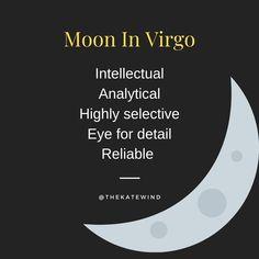 Moon in Virgo Character Traits Virgo Moon Sign, My Moon Sign, Zodiac Signs Virgo, Libra Horoscope, Moon Signs, Virgo Facts, Horoscopes, Scorpio, Sun In Aries