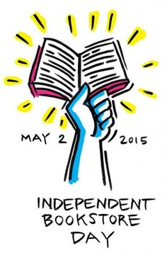 Independent Bookstore Day: May 2, 2015