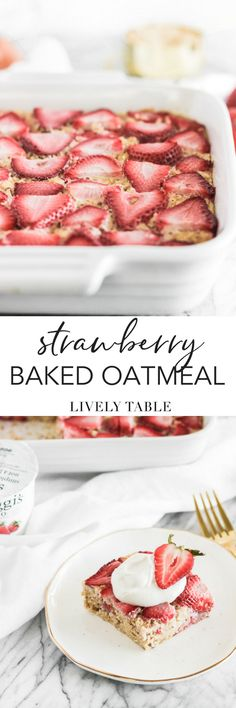 Celebrate strawberry season with this nutritious, lower-sugar strawberry baked oatmeal made with simple ingredients, and bursting with tons of strawberries! It's a delicious make-ahead breakfast for busy summer mornings. (#glutenfree, nutfree) #sponsored #dailysiggis #mealprep #oatmeal #strawberries #summer #recipes #makeahead